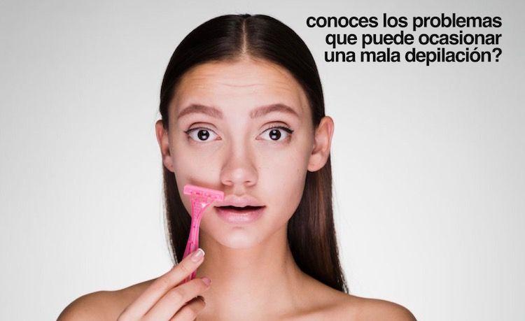 Problemas y consecuencias que puede ocasionar una mala depilación
