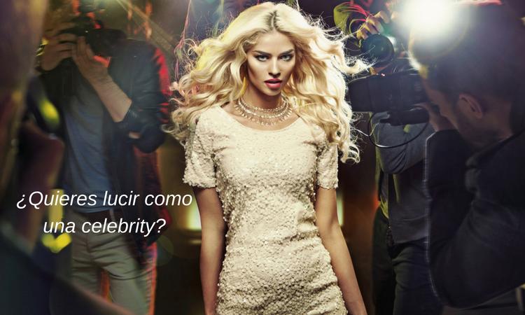 ¿Quieres lucir como una celebrity?